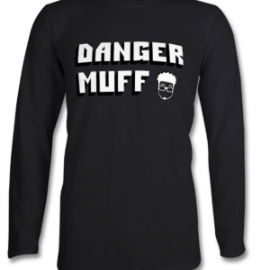 Danger Muff Long Sleeved T-Shirt